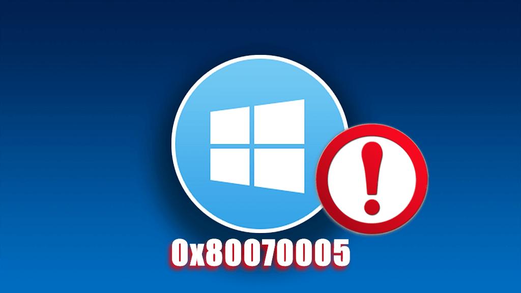Исправляем ошибку 0x80070005 на Windows 10