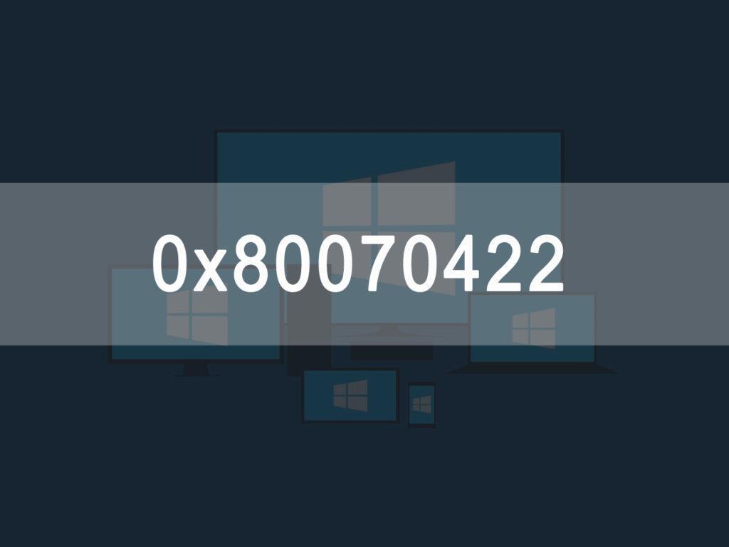 Ошибка системы 0x80070422