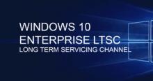 Всё о Windows 10 LTSC Enterprise 2019