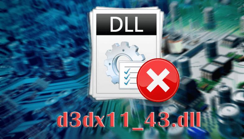 Ошибка файла d3dx11_43.dll