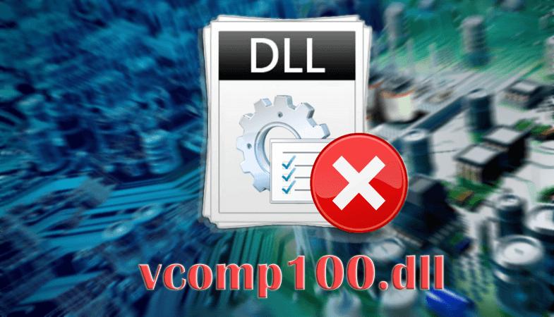 Ошибка файла vcomp100.dll