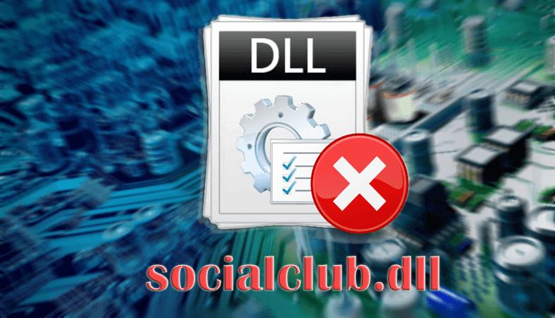 Ошибка файла socialclub.dll