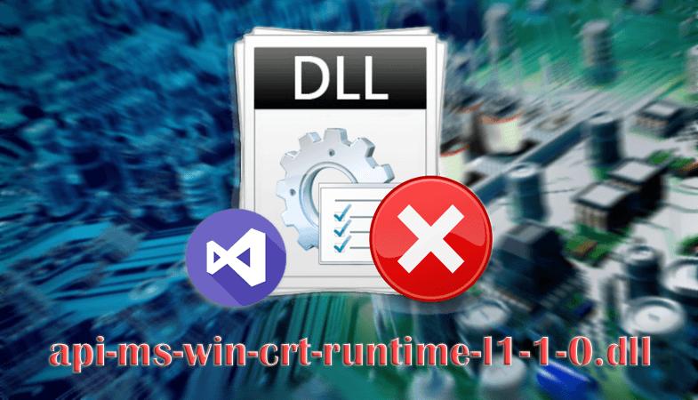 api-ms-win-crt-runtime-l1-1-0.dll: что за ошибка и как исправить